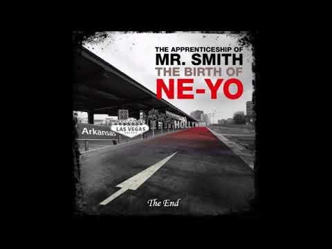 The Apprenticeship of Mr. Smith (The Birth of Ne-Yo full album)