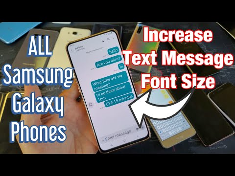 How To Increase SMS TEXT Message Font Size For All Samsung Galaxy Phones