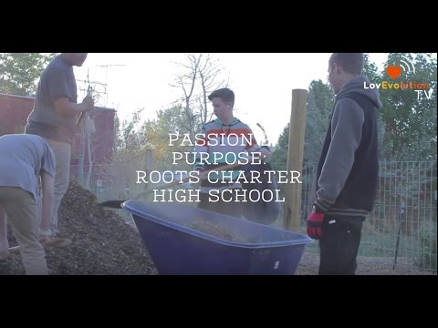 Passion 2 Purpose : Roots Charter High School