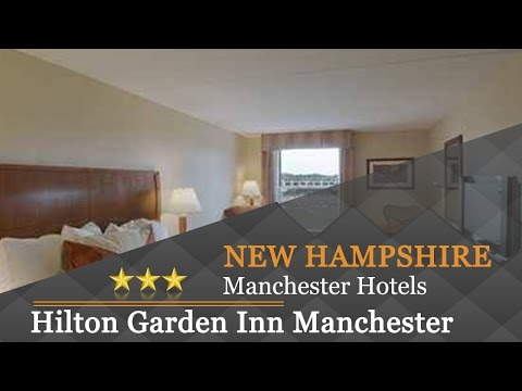 Hilton Garden Inn Manchester Downtown - Manchester Hotels, New Hampshire