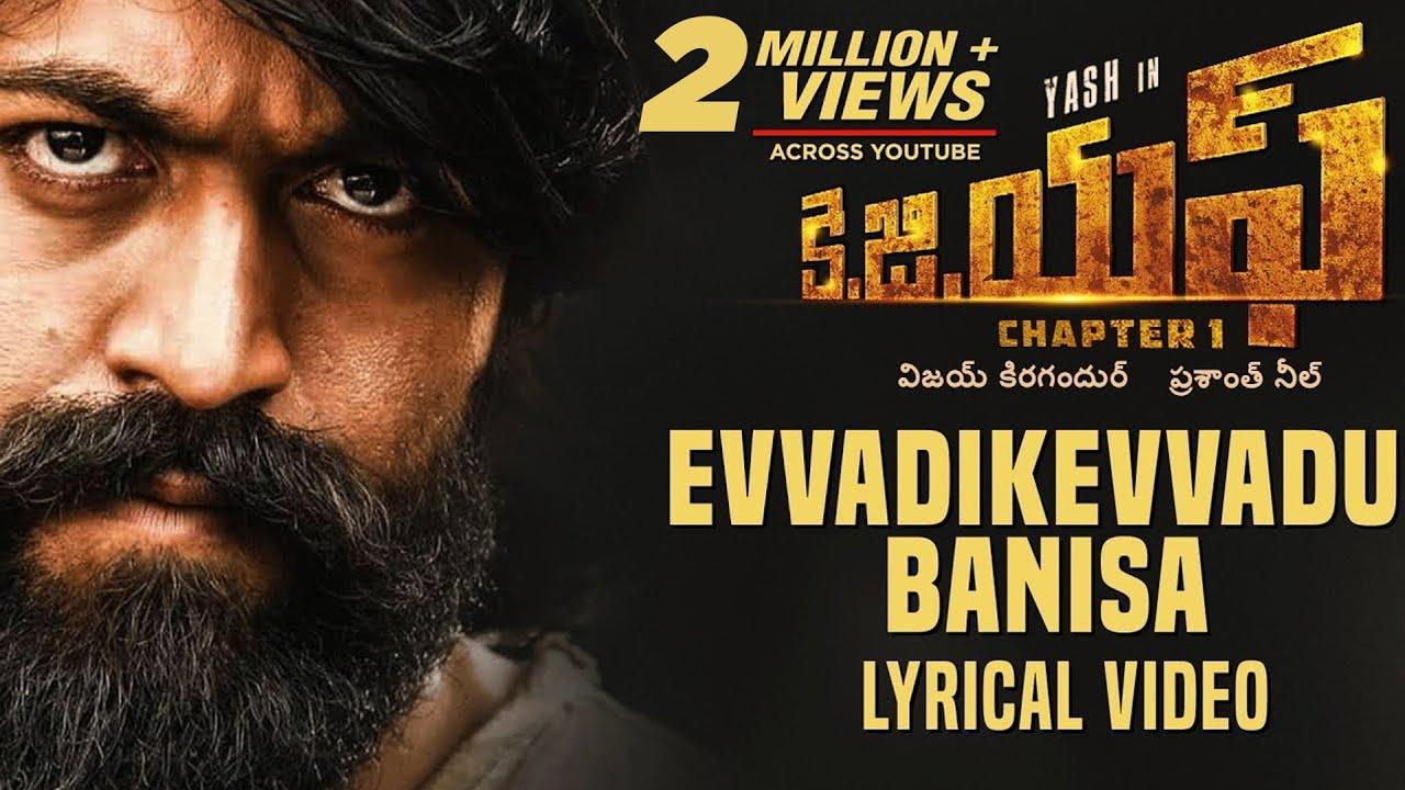 Download KGF: Evvadikevvadu Banisa Song with Lyrics   KGF Telugu Movie   Yash   Prashanth Neel  Hombale Films