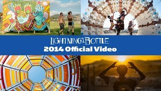 Lightning in a Bottle - 2014 Official Video presented by The Do LaB