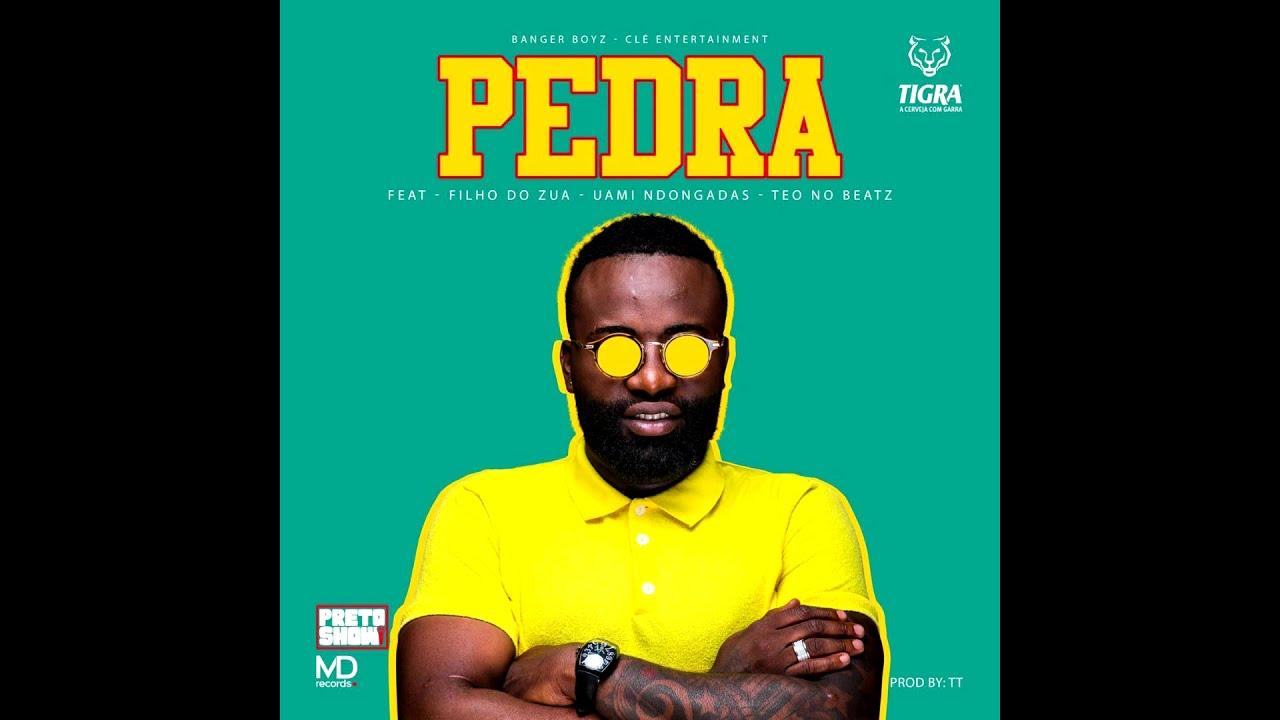 Preto Show Feat Filho Do Zua X Uami Ndongadas X Teo No Beatz Pedra Audio Oficial Youtube