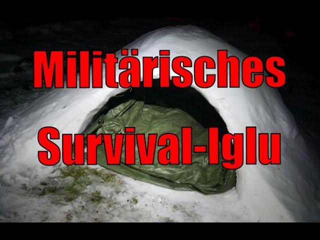 Militärisches Survival-Iglu