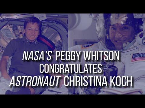 Christina Koch Congratulatory Message – Peggy Whitson
