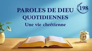 Paroles de Dieu quotidiennes | « La vérité intérieure de l'œuvre de la conquête (1) » | Extrait 198