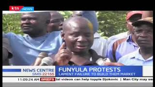 Funyula Protest: Business people hold demonstrating failure to build them Market
