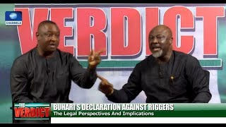 Melaye, Keyamo In Heated Debate Over Buhari's Order On Ballot-Snatching - The Verdict