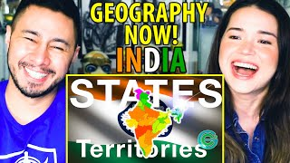 INDIA: States & Territories EXPLAINED by Geography Now | Reaction by Jaby Koay & Achara Kirk