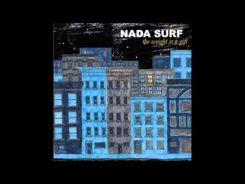 Nada Surf  The Weight Is A Gift 2005 FULL ALBUM