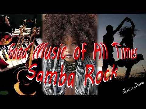 Good Music of All Times no Samba Rock