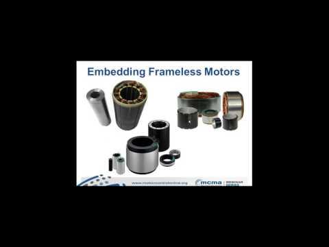 Theory, Application & Operation of Frameless Motor Technology