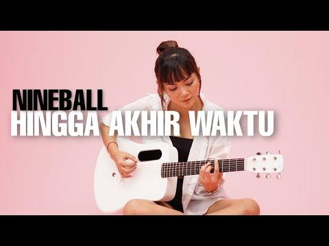 Hingga Akhir Waktu - Nineball ( Tami Aulia Cover )