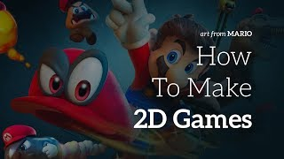 Anyone Can Make 2D Games! Here's How!