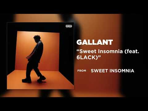Gallant - Sweet Insomnia (feat. 6LACK) [Official Audio]