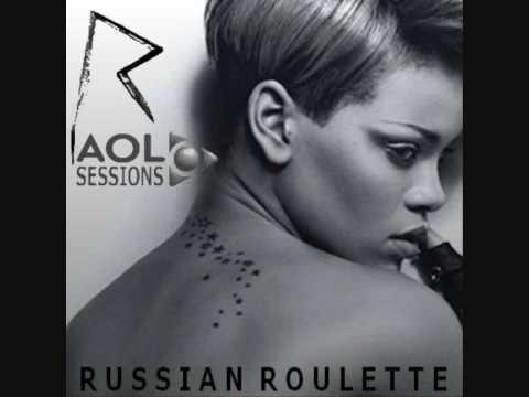 Russian Roulette - Rihanna (live AOL Session)
