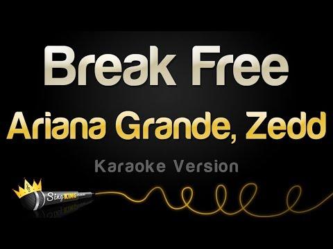 Ariana Grande And Zedd - Break Free (Karaoke Version)