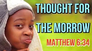 KJV Bible Songs: Take therefore no thought for the morrow (Matthew 6:34)