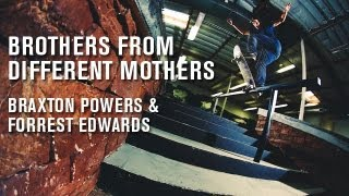 Brothers From Different Mothers Forrest Edwards and Braxton Powers - TransWorld SKATEboarding