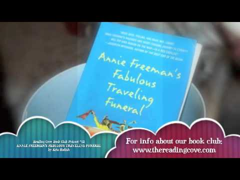Annie Freeman S Fabulous Traveling Funeral Book Discussion