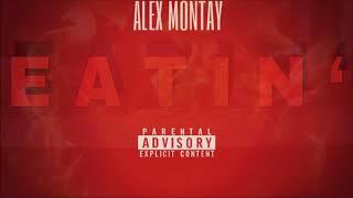 XXL FRESHMAN CLASS DISS!! Eatin' - Alex Montay (Prod. by CashMoneyAp)