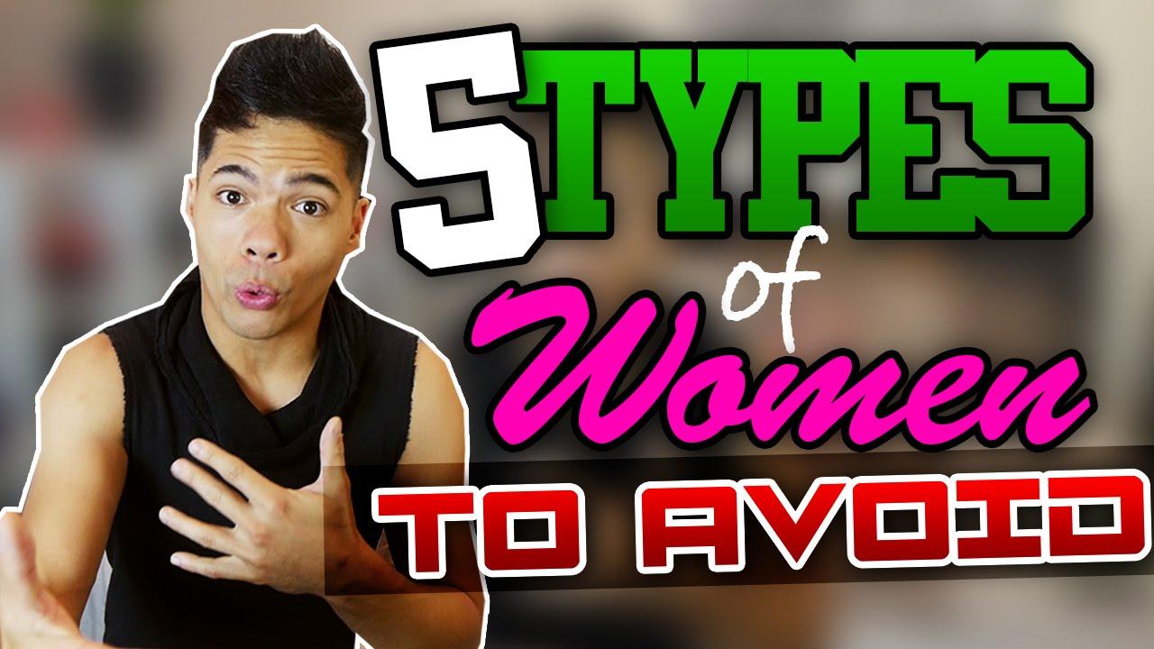 5 Types Of Women To Avoid