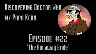 "Discovering Doctor Who (Ep. #22) - ""The Runaway Bride"""