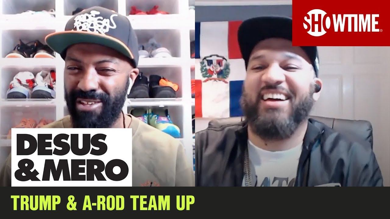 Trump Teams Up w/ A-Rod | DESUS & MERO | SHOWTIME
