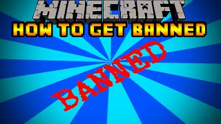 Repeat youtube video 5 Ways to Get Banned From a Server - Minecraft