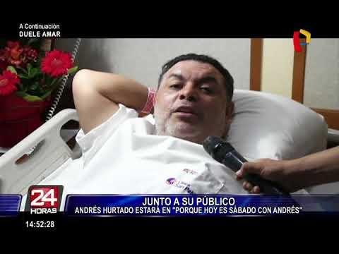 Andrés Hurtado se recupera tras ser operado y promete estar este sábado en su programa
