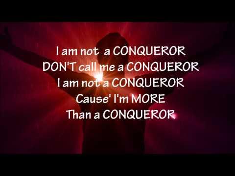 More Than A Conqueror / Lyrics
