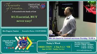 "Church of God-HongKong ""THE MINISTRY OF CORRECTION' 1 Tim 5:1-2 June 14, 2020"
