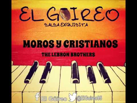 THE LEBRON BROTHERS - MOROS Y CRISTIANOS
