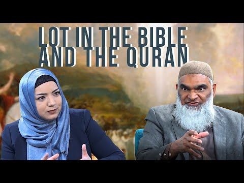Lot In The Bible And Quran   Dr. Shabir Ally