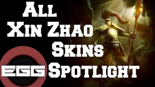 All Xin Zhao Skins Spotlight | League of Legends Skin Review