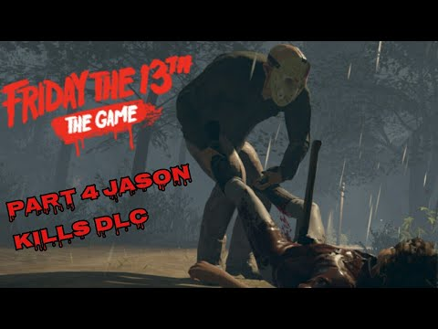 FRIDAY THE 13TH THE GAME (PART 4 JASON NEW KILLS DLC)
