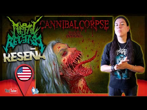 🔥CANNIBAL CORPSE - Violence Unimagined / RESEÑA🔥