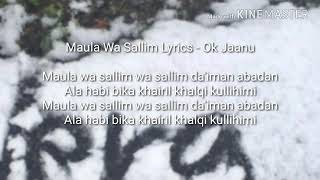 Gambar cover Maula Wa Salim Lyrics Ok jaanu.