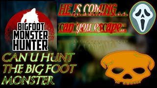 Big Foot Monster Hunt
