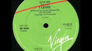I-Level - Give Me