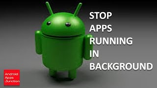 How to stop apps running in background in android, S8,S8+,S7,note 8