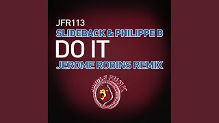 Скачать Do It Jerome Robins Tech Funk Remix