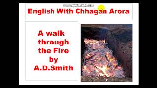 Summary of A walk through the Fire by A.D.Smith Rainbow 12 discussed in Hindi