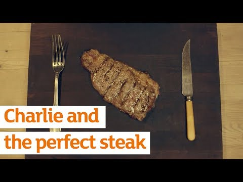 Charlie and the perfect steak | Sainsbury's