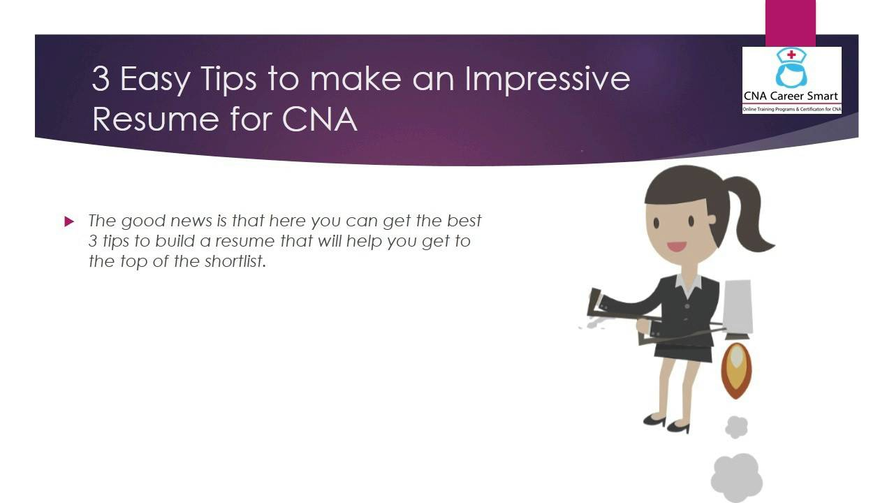 3 easy tips to make an impressive resume for cna youtube