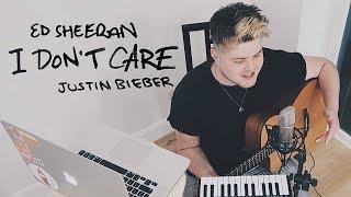 I Don't Care - Ed Sheeran & Justin Bieber Cover