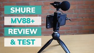 Our Favorite Mic for Smartphones: Shure MV88+ Video Kit