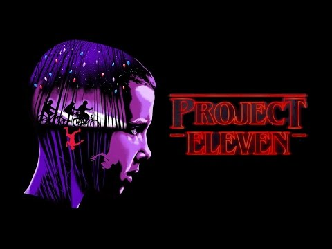 Stranger Things - Project Eleven  (She'll Kill You)