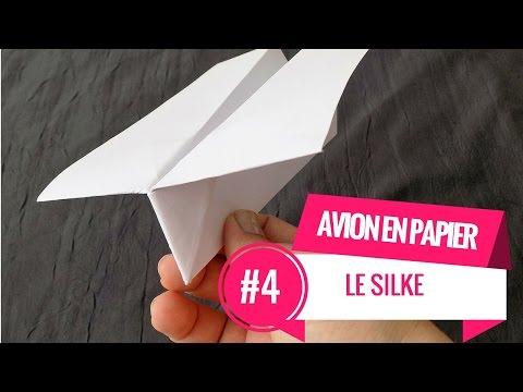 AVION EN PAPIER #4 Le Silke (Tutoriel)