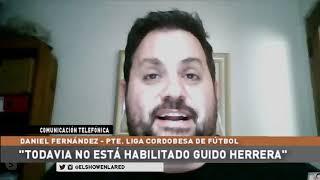 Liga Cordobesa de Futbol   Daniel Fernandez   Presidente en El Show En La Red 11 09 2020